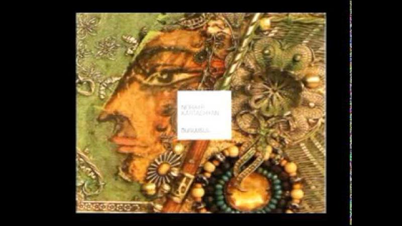 NORAYR KARTASHYAN NEW CD TSARASTAN MUSIC OF ARMENIA