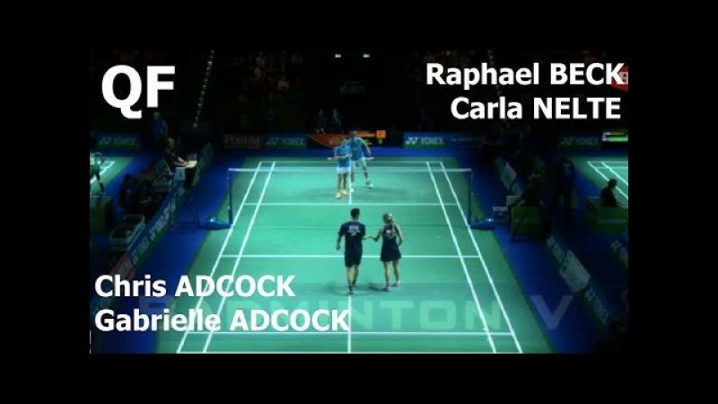 Badminton 2017 German Open QF Chris ADCOCK Gabrielle ADCOCK vs Raphael BECK Carla NELTE
