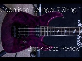 Caparison Dellinger 7 BR Demo Review