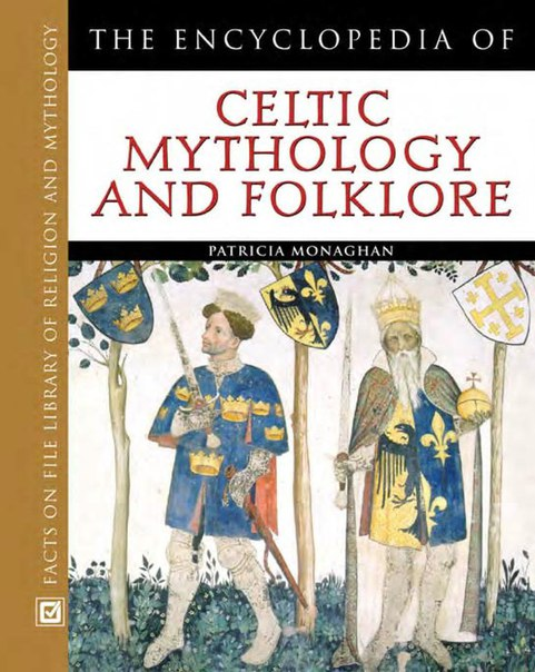 Encyclopedia of Celtic mythology and folklore