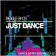 Beagle Bros - Just Dance