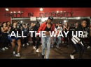All The Way Up – Fat Joe, Remy Ma, French Montana – choreography by @_triciamiranda  Spon. by Hobnob