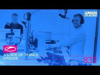 A State Of Trance Episode 833 (#ASOT833)