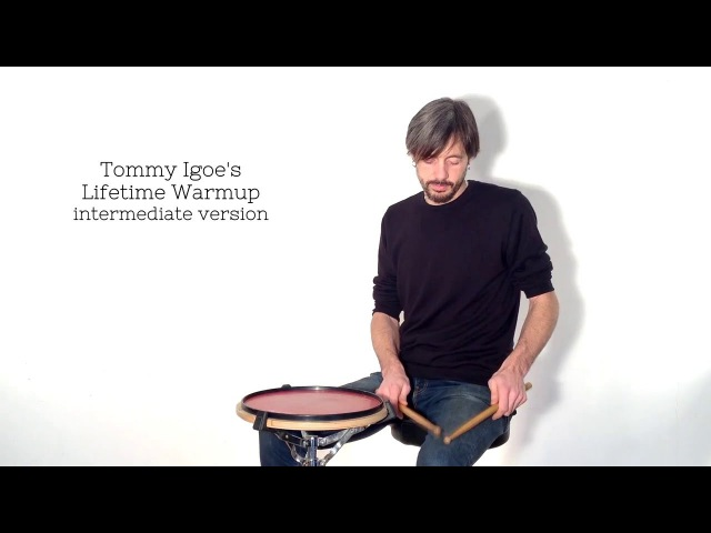 Tommy Igoe s Lifetime Warmup Intermediate Version