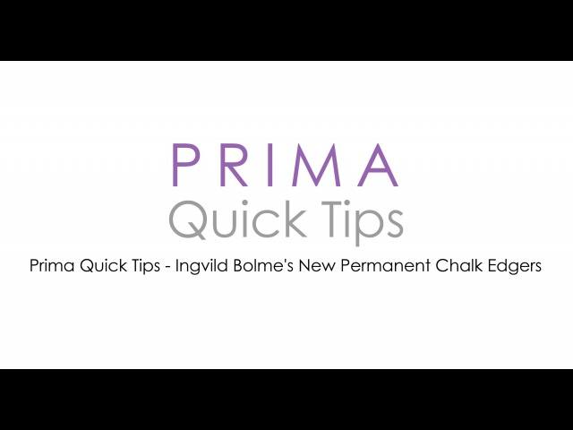 Prima Quick Tips Ingvild Bolme's New Permanent Chalk Edgers
