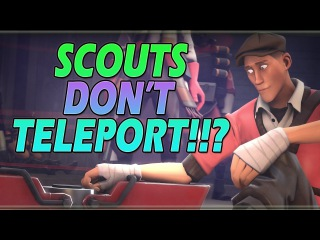 TF2: When Can Scouts Teleport! w/ Uncle Dane and GrizzlyBerry
