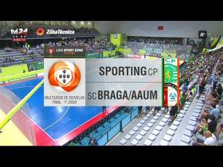 Liga SportZone   Final Jogo 1   16/17   Sporting CP 3-1 SC Braga/AAUM