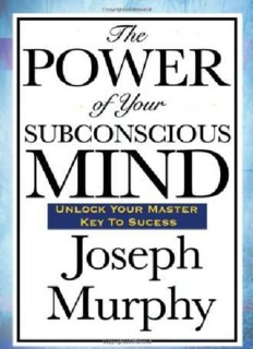 Power of The Subconscious Mind - Joseph Murphy