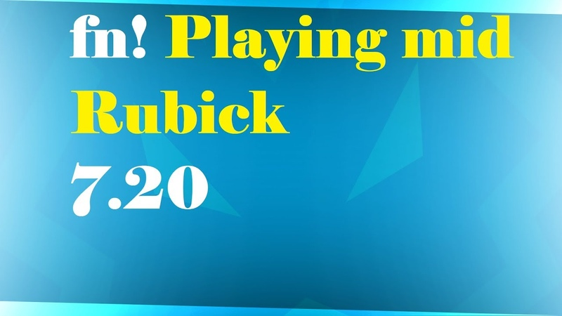 7 20 fn Playing mid Rubick by Be3x rus
