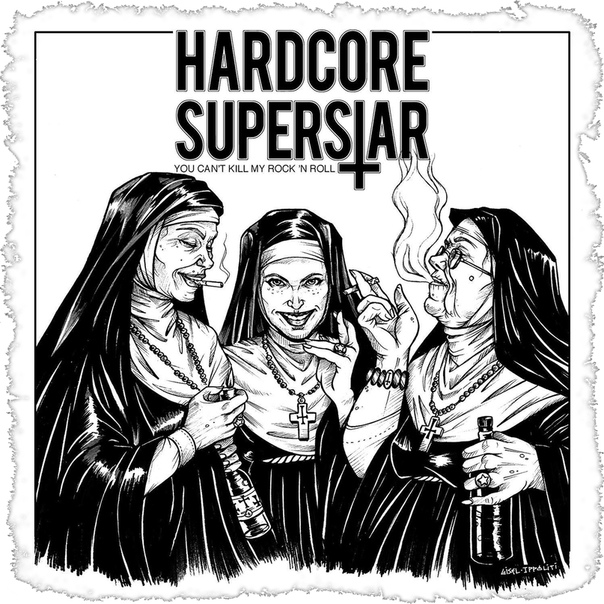 Hardcore Superstar You Can't Kill My Rock N Roll