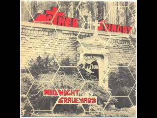Mother Sunday - Midnight graveyard (dark psych)