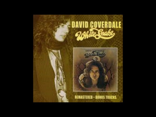 David Coverdale Whitesnake 1977 Remastered Bonus Tracks