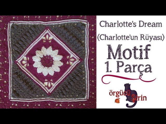 Charlotte'un Rüyası Charlotte's Dream Motif Battaniye Motifleri