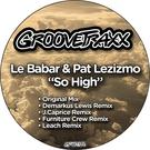 Le Babar, Pat Lezizmo - So High