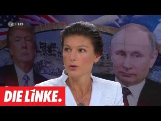 Sahra Wagenknecht über Giftgaspropaganda, Trump, Putin und Syrien! |
