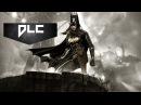 Полное DLC Семейное дело Batman Arkham Night A Matter of Family