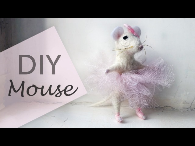 DIY Needle Felted Mouse Ballerina