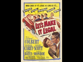 Let's Make It Legal (1951)  Claudette Colbert,  Macdonald Carey,  Zachary Scott, Marilyn Monroe