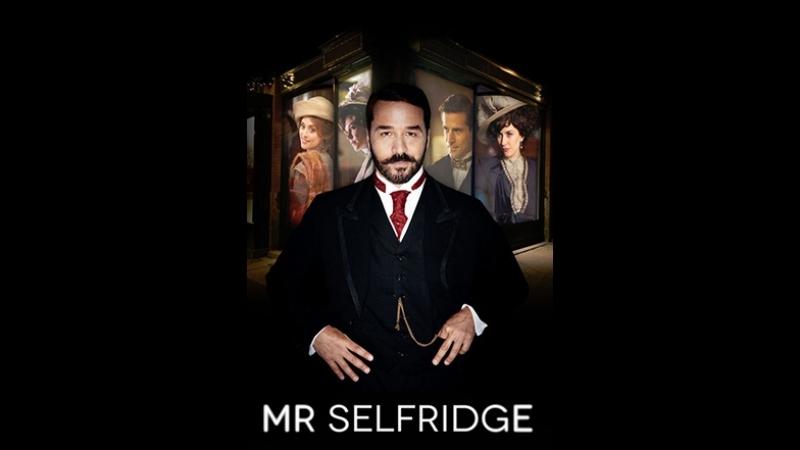 Мистер Селфридж. Mr Selfridge сезон 1 серия 5