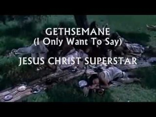 Gethsemane (I Only Want To Say) _ TED NEELEY (Jesus Christ Superstar)
