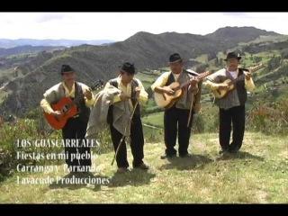 Los Guascarreales Fiestas en mi pueblo