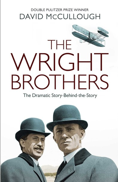 David McCullough - The Wright Brothers