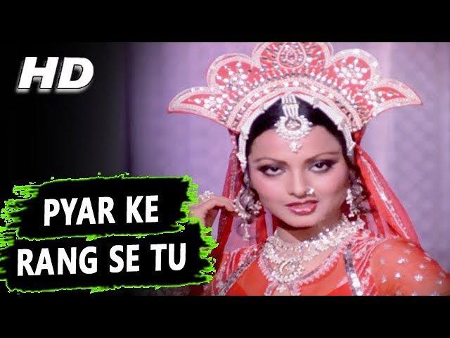 Pyar Ke Rang Se Tu Asha Bhosle Kasme Vaade 1978 Songs Amitabh Bachchan Rekha