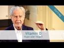 """Vitamin D – """"Hype oder Hope"""" Vortrag von Prof. Dr. Jörg Spitz"""
