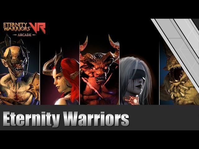Eternity Warriors VR VR Gameplay HTC Vive