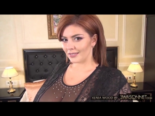 Xenia wood xenia sheer top video [hd 1080, нина потрапелюк, big tits, ass, plussize, russian, ukrainian, пышки, сиськи, анал]