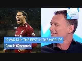 """virgil van dijk is the best player in the world!"" | chris sutton's big claim on #saturdaysav"