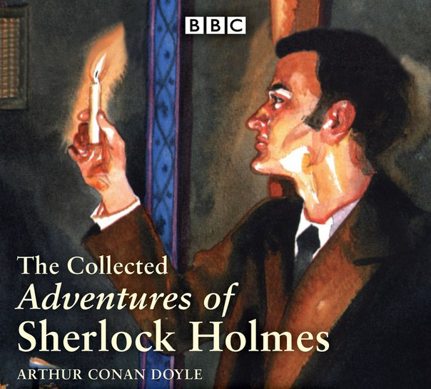 BBC RADIO 4 - THE ADVENTURES OF SHERLOCK HOLMES