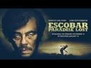 Escobar Kayıp Cennet Yabanci Film İzle Full HD İzle Tek Part