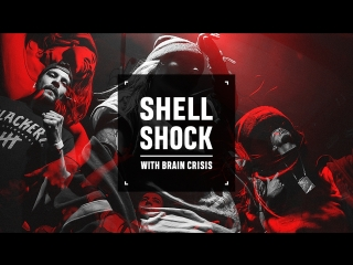 24.02.2018 | shell shock 6 with brain crisis