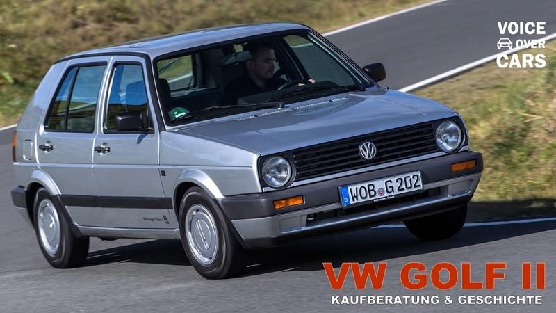 VW Golf 2 Kaufberatung | Geschichte | Typische Mängel | Schwachstellen | Voice over Cars CLASSIC!