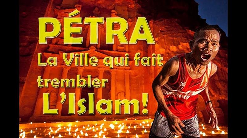 Quand Pétra fait trembler l'Islam