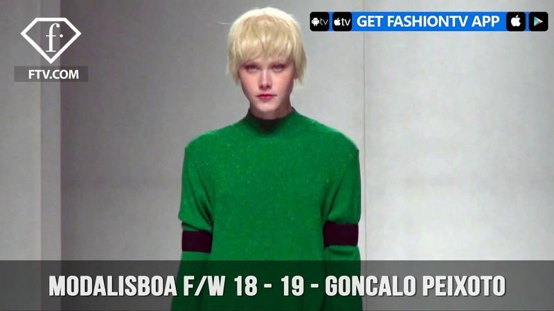 ModaLisboa Fall Winter 18 19 Gonçalo Peixoto FashionTV FTV