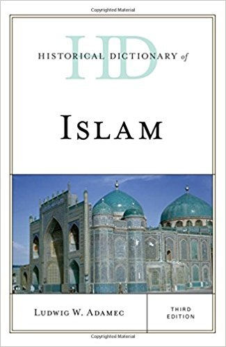 Historical Dictionary of Islam Third Edition