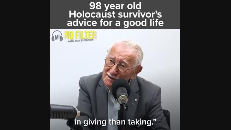 Holocaust survivor's advice for a good life