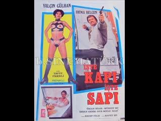 İşte Kapı İşte Sapı / Kızgın Güneş - Türk Filmi (1975) Yalçın Gülhan & Fatma Belgen
