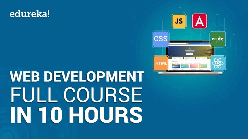 Web Development Full Course - 10 Hours | Learn Web Development from Scratch | Edureka