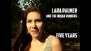 Lara Palmer and The Indian Runners - Five Years