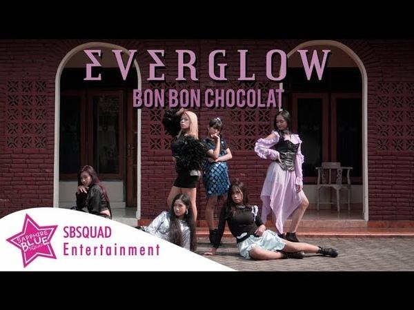 EVERGLOW 에버글로우 봉봉쇼콜라 Bon Bon Chocolat REMIX Cover Dance by LEXELL