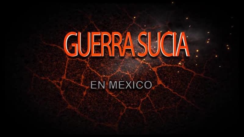 |🇲🇽 Guerra sucia en México ☭