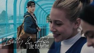 Betty & Ash | I like me better [ riverdale au]