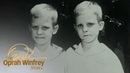 Twin Brothers Stolen and Sold to the Black Market Share Their Story | The Oprah Winfrey Show | OWN