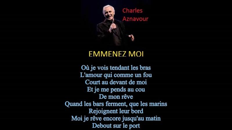 FRENCH- Charles Aznavour- Emmenez Moi [Take Me Along]
