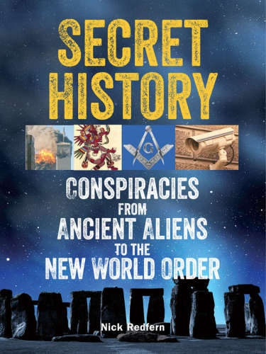 Secret History  Conspiracies from A