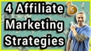 4 Affiliate Marketing Strategies For Beginners - Make Money Online