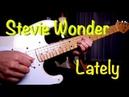 George Benson - Stevie Wonder - Lately - guitar cover by Vinai T